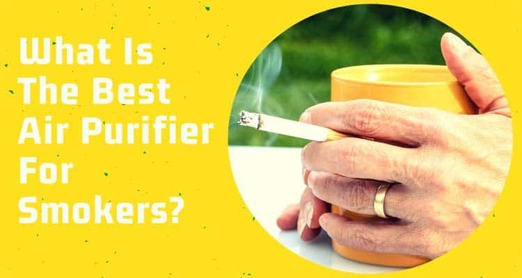 what is the best air purifier for smokers