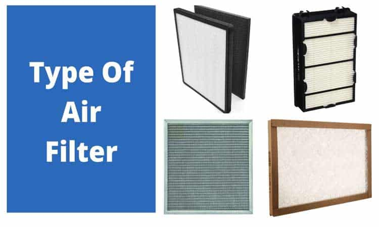 Type Of Air Filter
